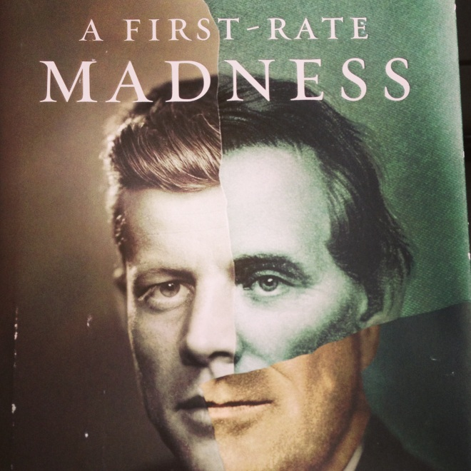 A First-Rate Madness